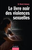 Le livre noir des violences sexuelles - Muriel Salmona